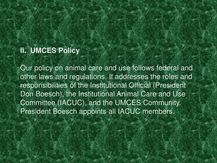 ii.  UMCES Policy