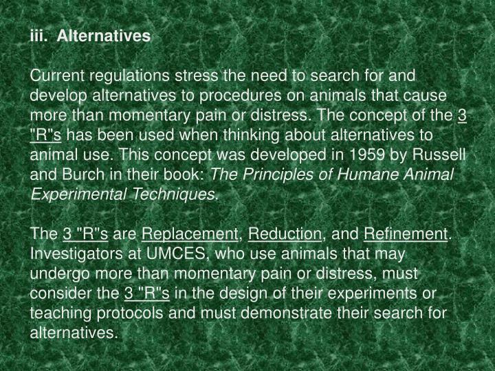 iii.  Alternatives