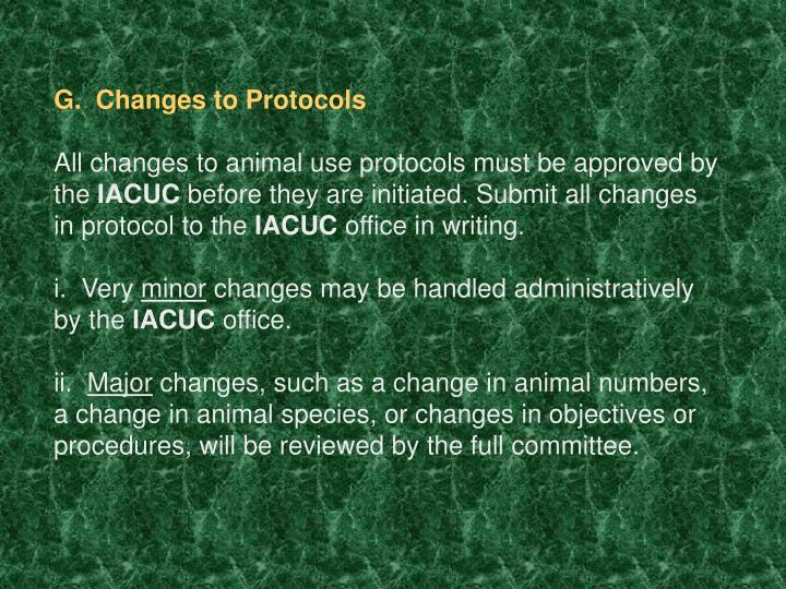 G.  Changes to Protocols