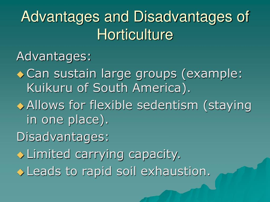 Advantages and Disadvantages of Horticulture