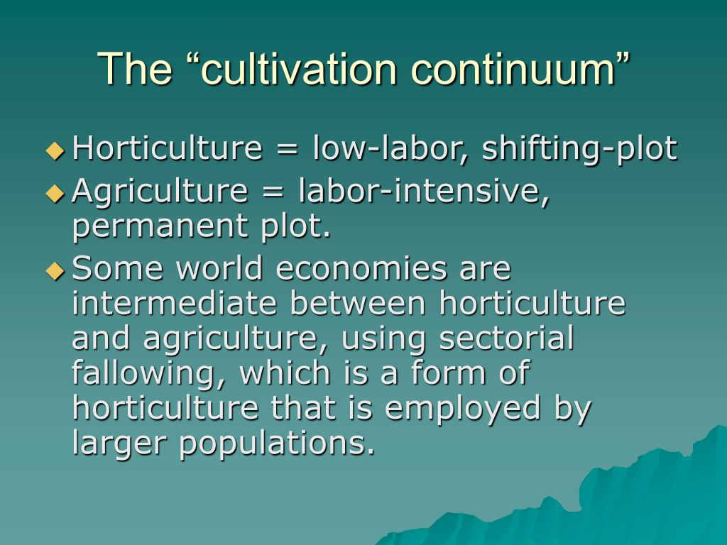 "The ""cultivation continuum"""