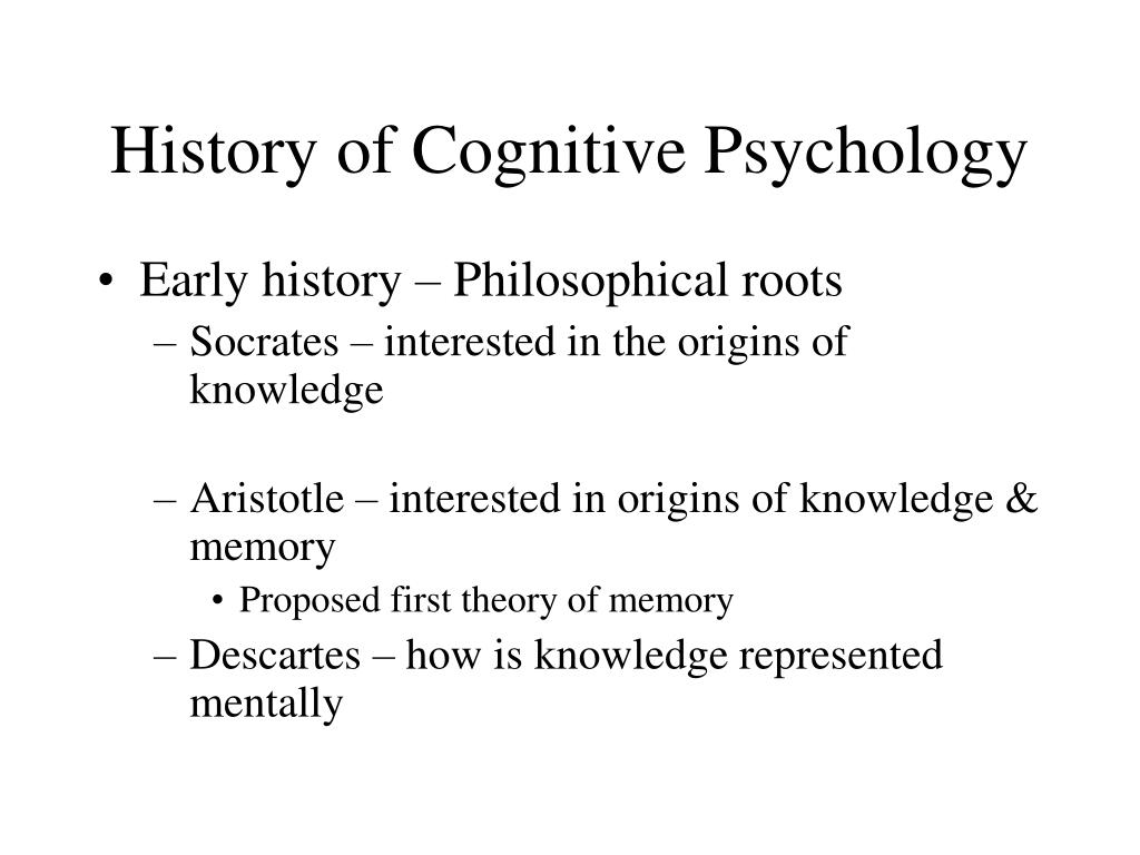History of Cognitive Psychology