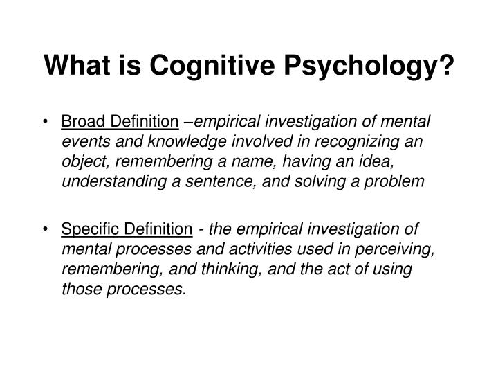 What is cognitive psychology l.jpg