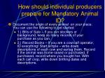 how should individual producers prepare for mandatory animal id