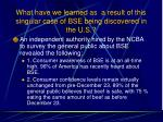 what have we learned as a result of this singular case of bse being discovered in the u s104