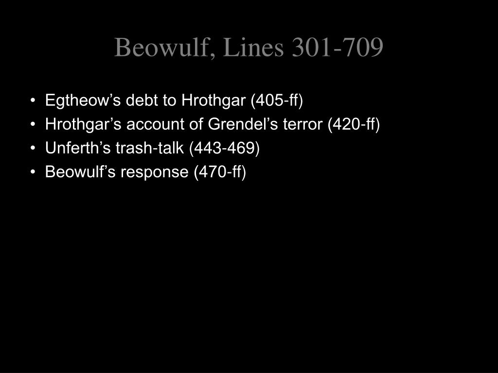 beowulf poem response Beowulf response i thought that beowulf was a good story  the last great example of the culture would have to be the dragon towards the end of the poem.