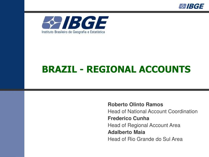 BRAZIL - REGIONAL ACCOUNTS