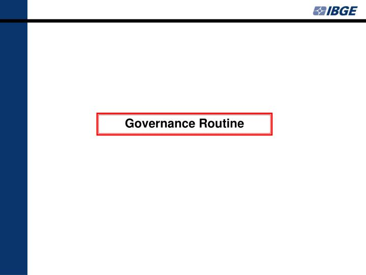 Governance Routine