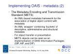 implementing oais metadata 2