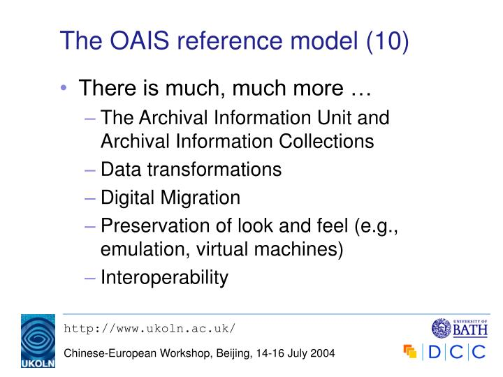 The OAIS reference model (10)
