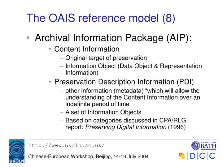 The OAIS reference model (8)