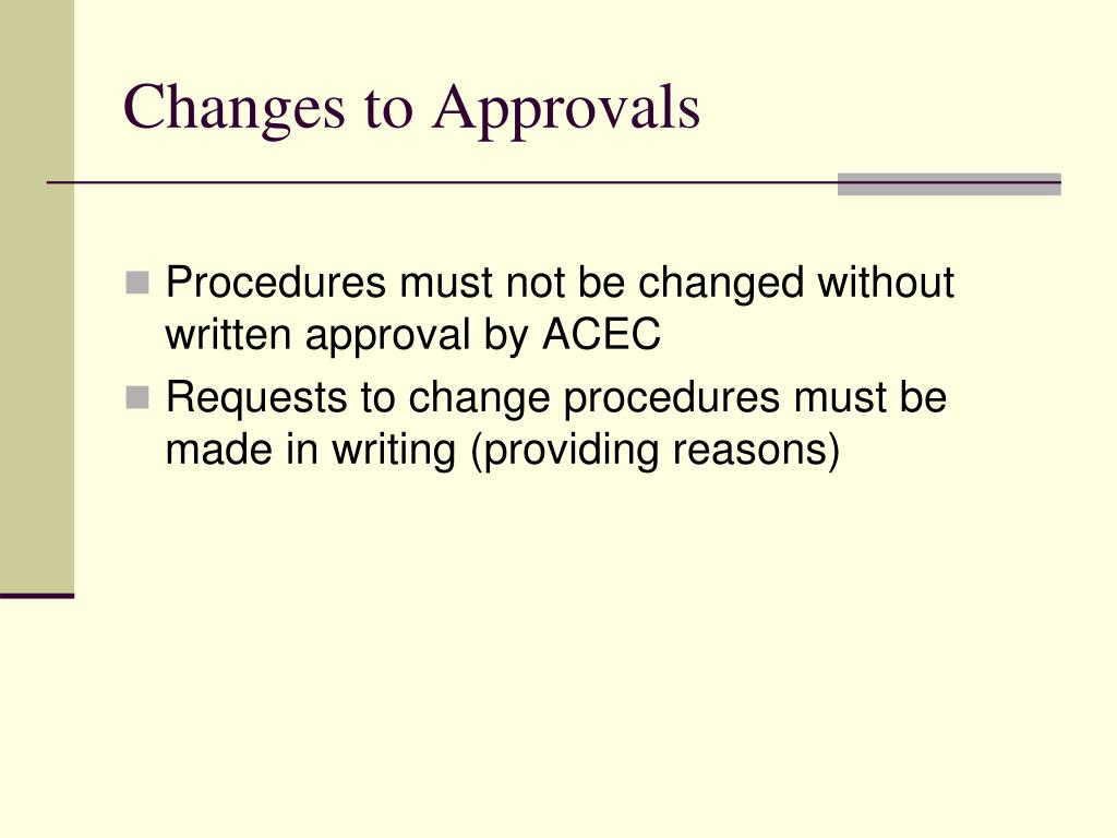 Changes to Approvals