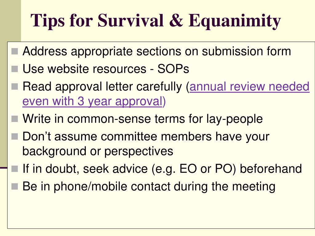 Tips for Survival & Equanimity