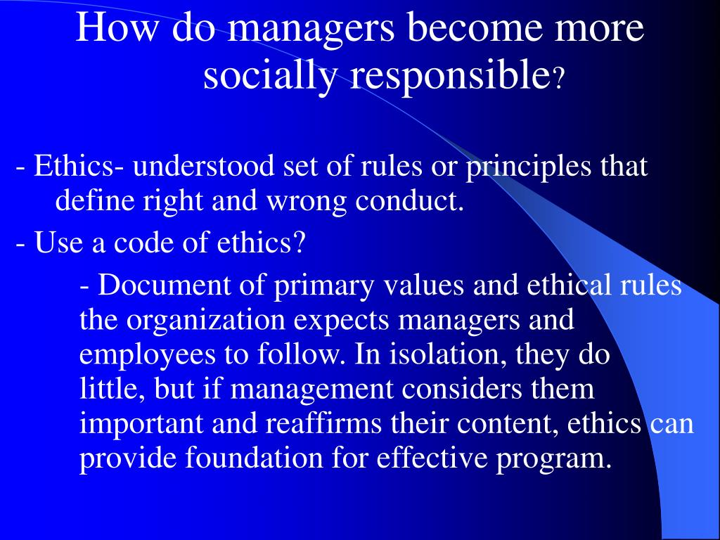 How do managers become more socially responsible