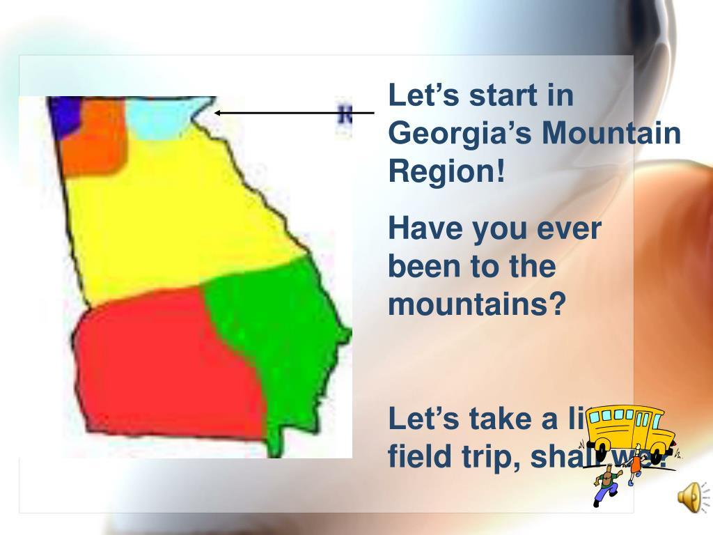 Let's start in Georgia's Mountain Region!