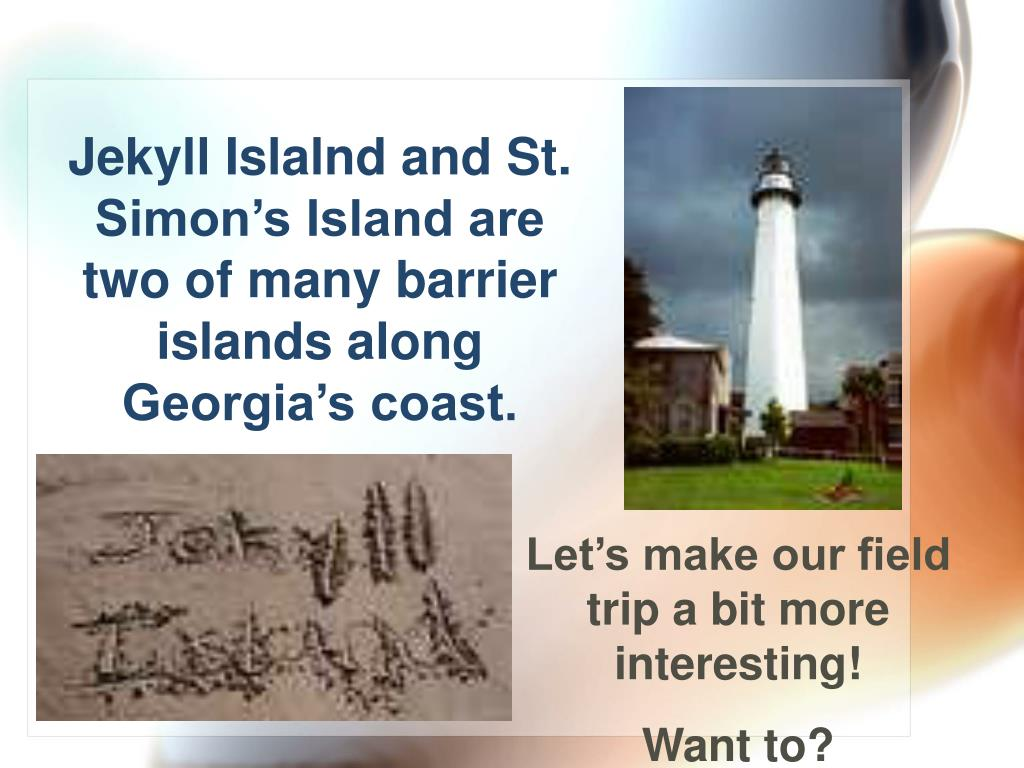Jekyll Islalnd and St. Simon's Island are two of many barrier islands along Georgia's coast.