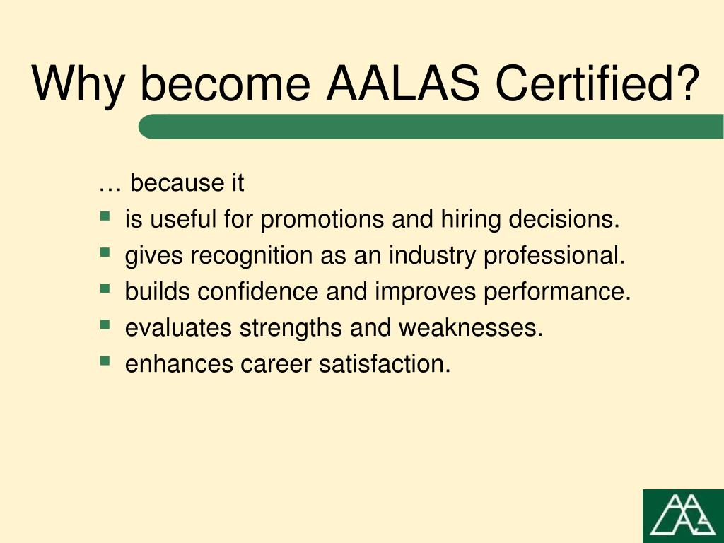 Why become AALAS Certified?