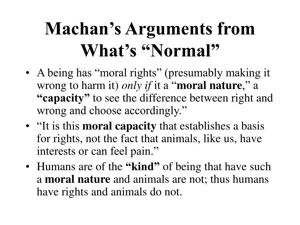 "Machan's Arguments from What's ""Normal"""