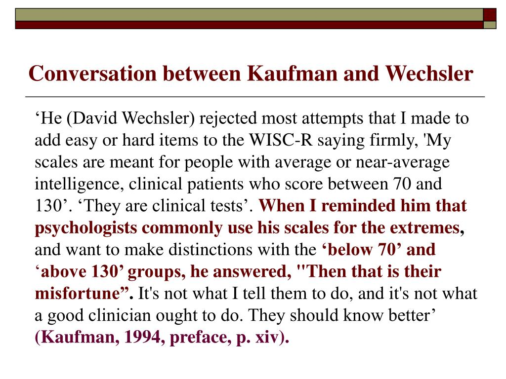 Conversation between Kaufman and Wechsler