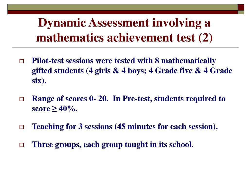 Dynamic Assessment involving a mathematics achievement test (2)