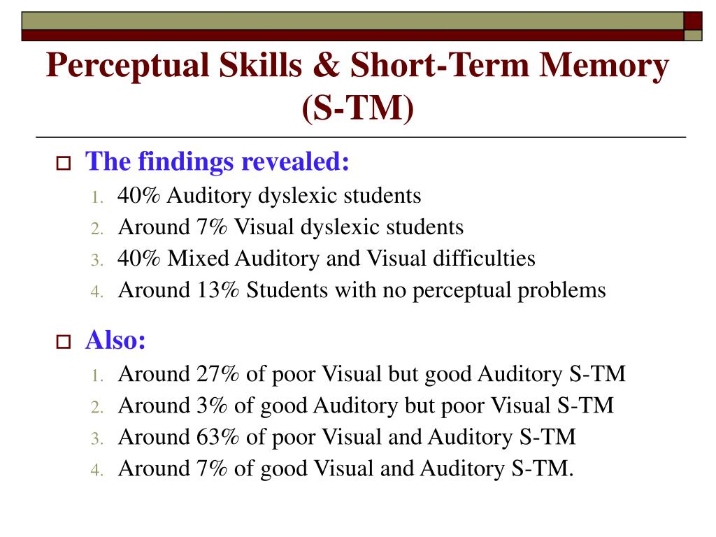 Perceptual Skills & Short-Term Memory (S-TM)