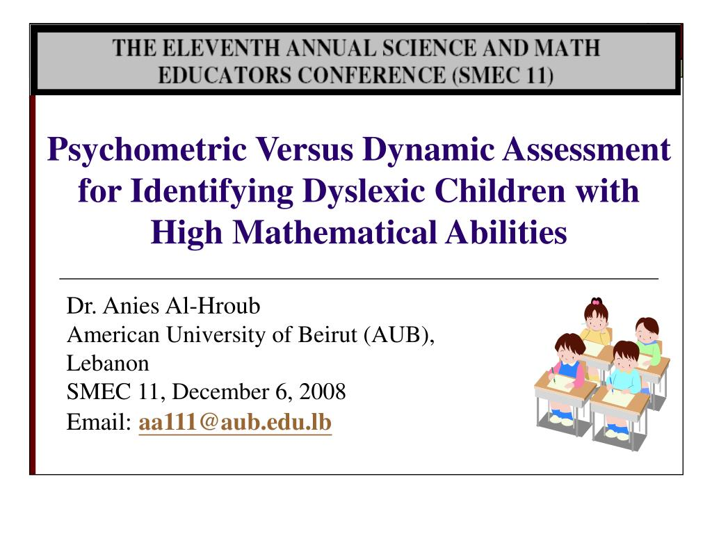 Psychometric Versus Dynamic Assessment for