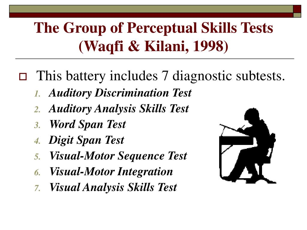 The Group of Perceptual Skills Tests (Waqfi & Kilani, 1998)