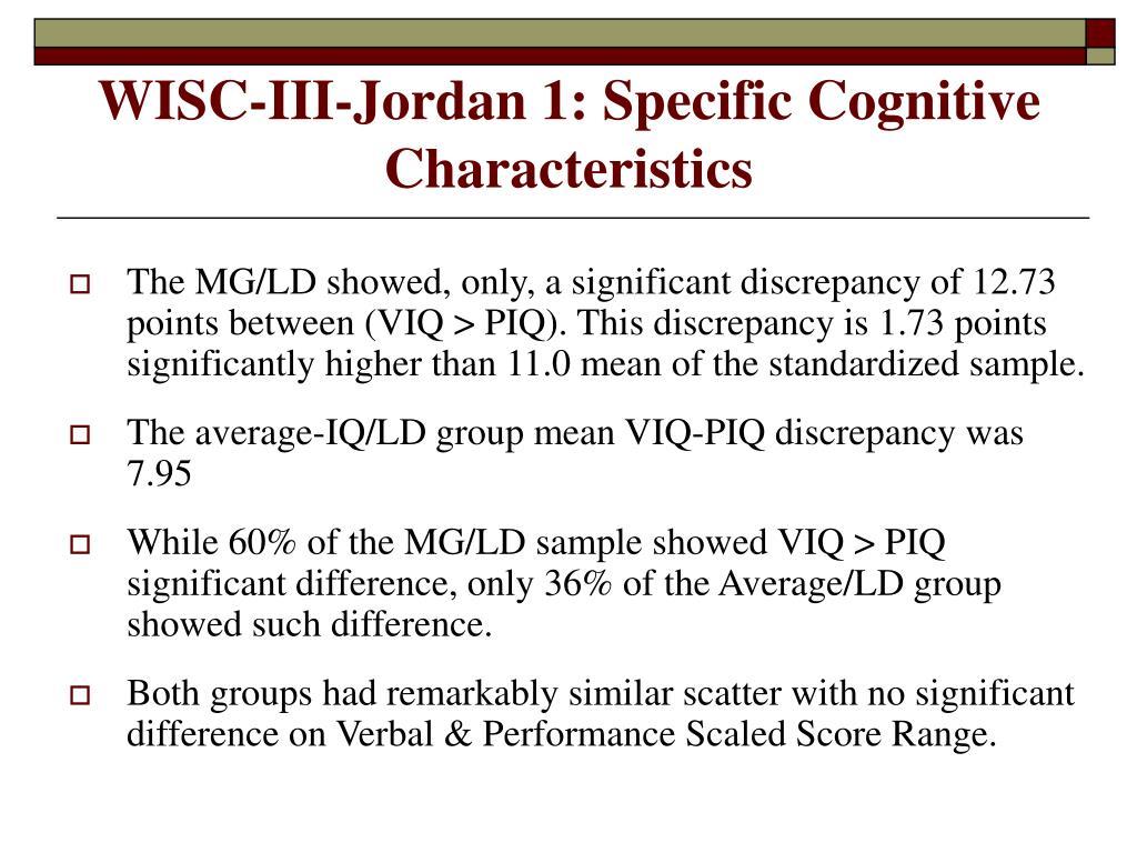 WISC-III-Jordan 1: Specific Cognitive Characteristics