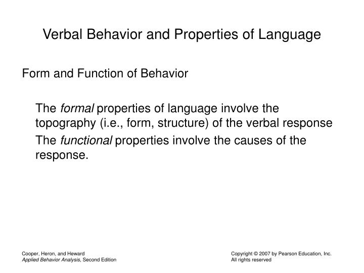Verbal behavior and properties of language l.jpg