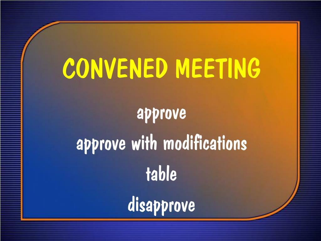 CONVENED MEETING