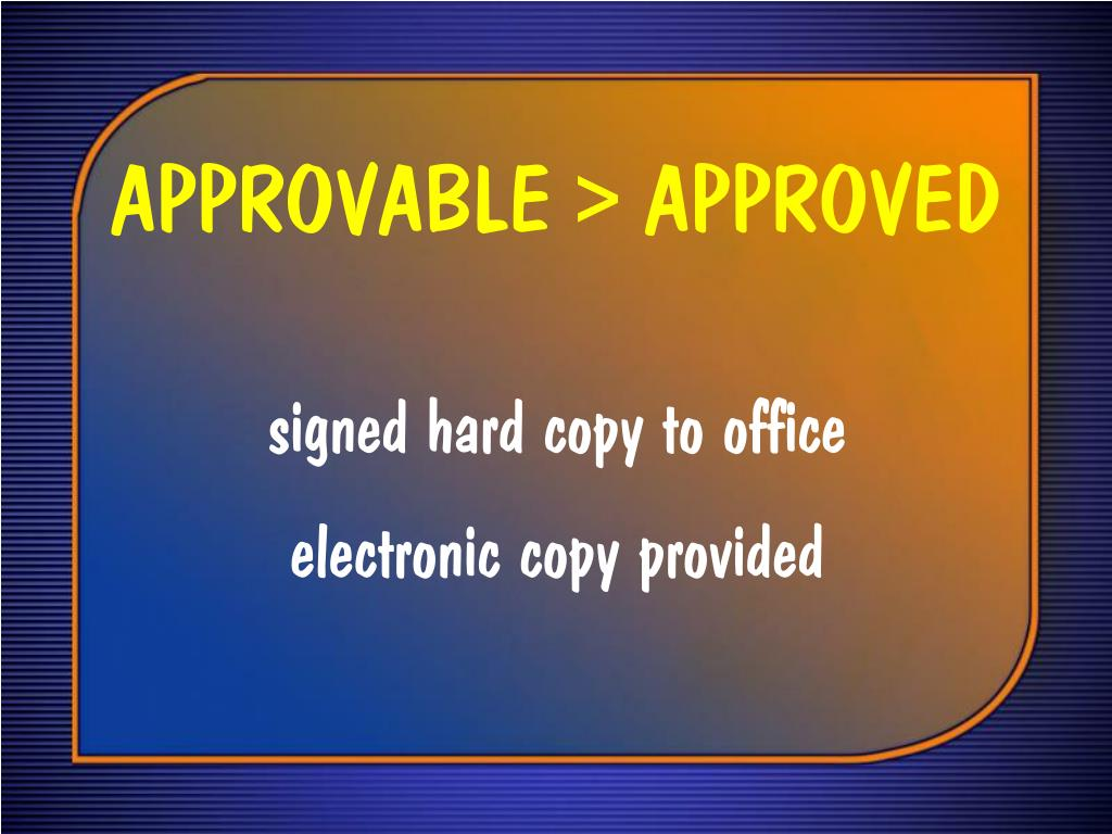 APPROVABLE > APPROVED