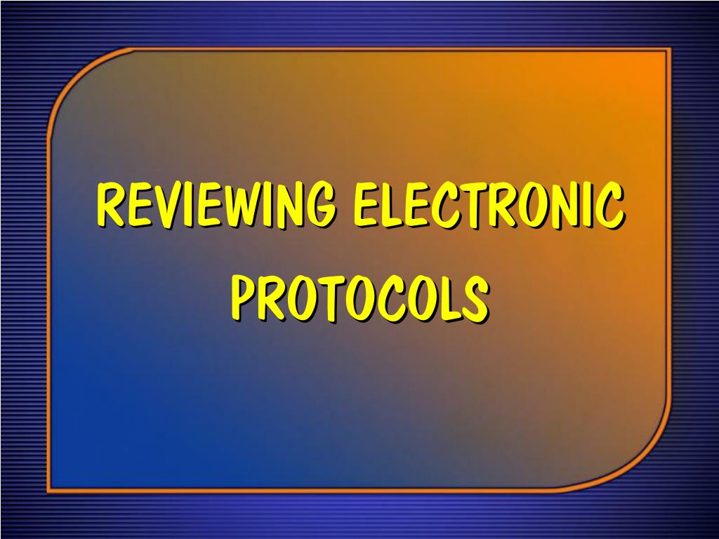 REVIEWING ELECTRONIC