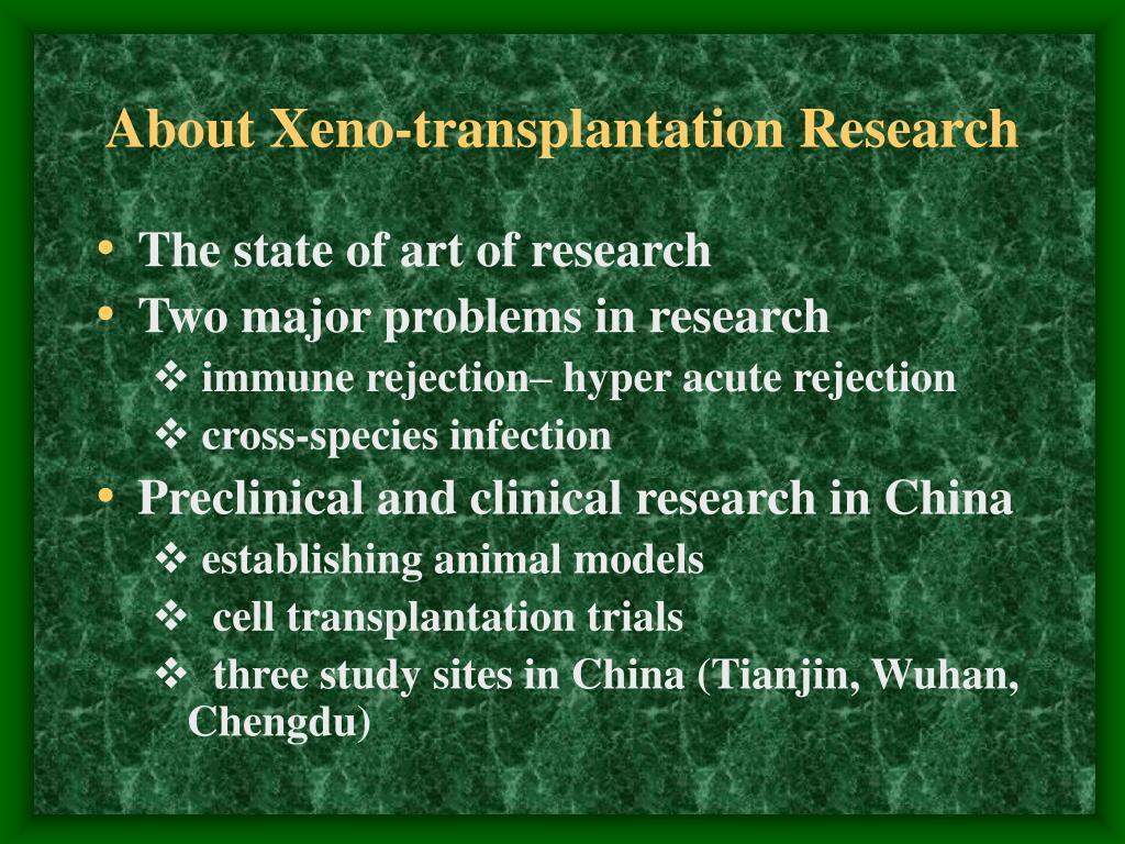 About Xeno-transplantation Research