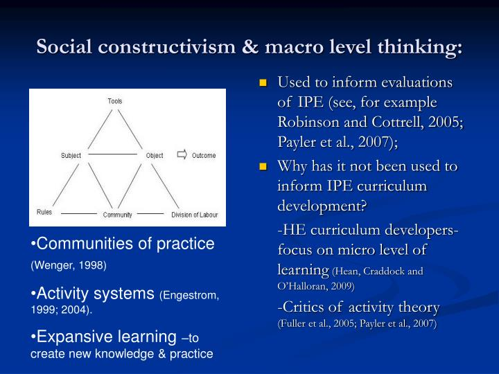 Social constructivism & macro level thinking: