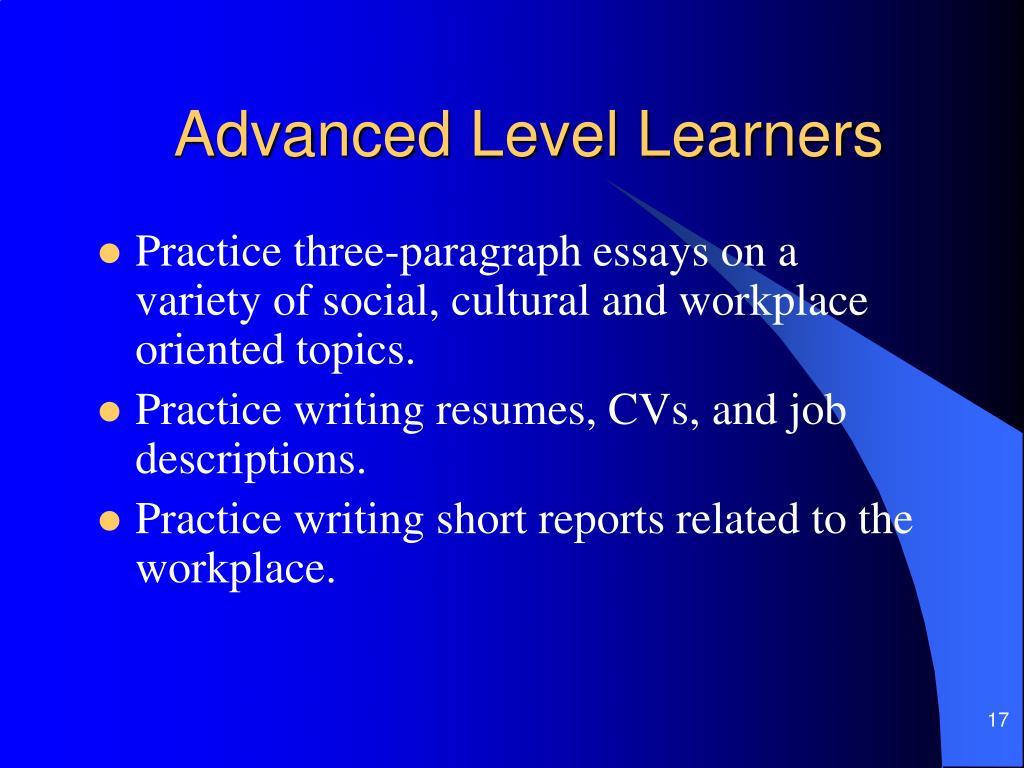 Advanced Level Learners