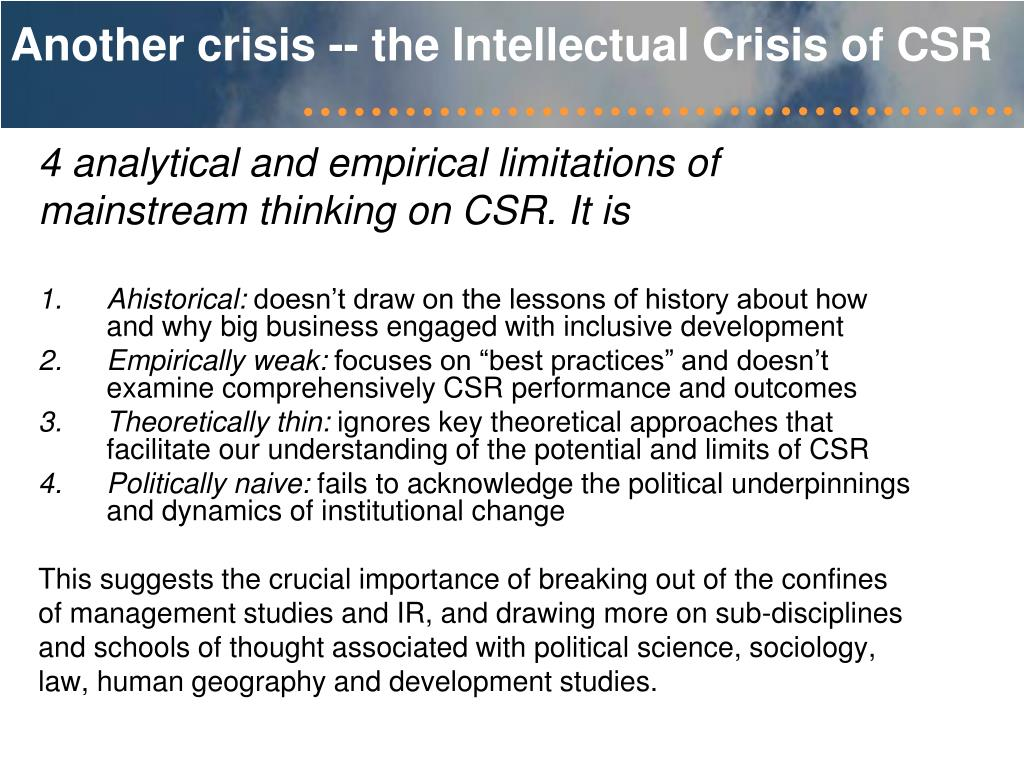 Another crisis -- the Intellectual Crisis of CSR