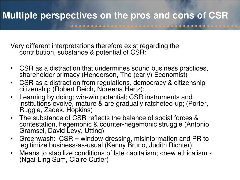 Multiple perspectives on the pros and cons of CSR