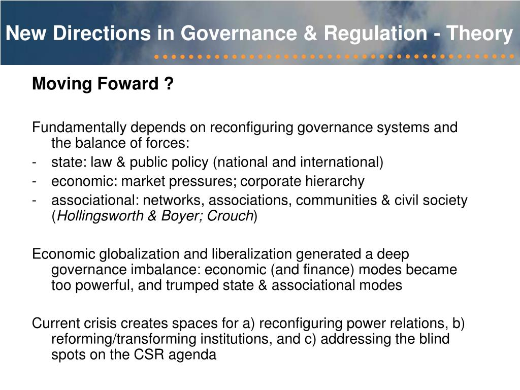 New Directions in Governance & Regulation - Theory