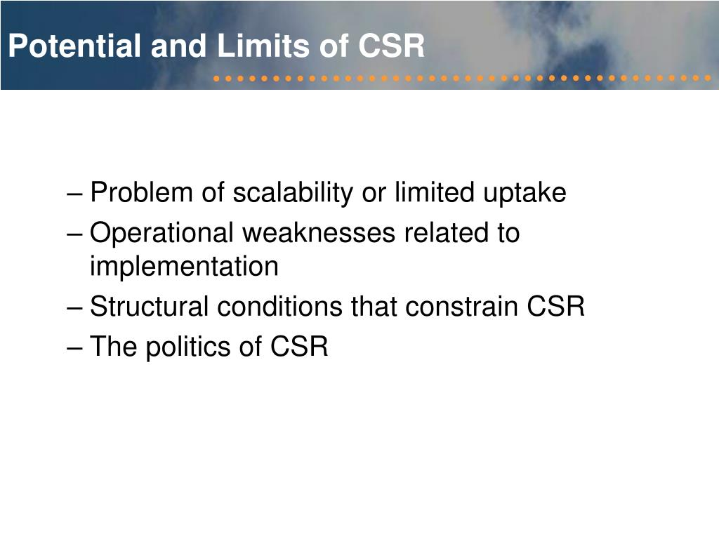 Potential and Limits of CSR