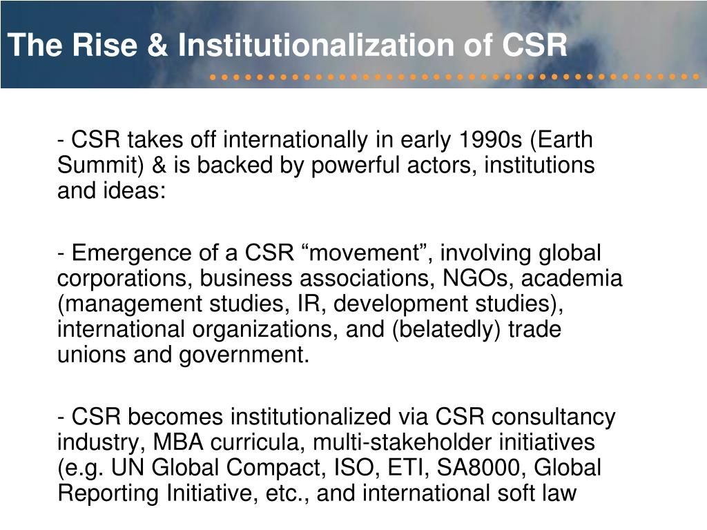 The Rise & Institutionalization of CSR
