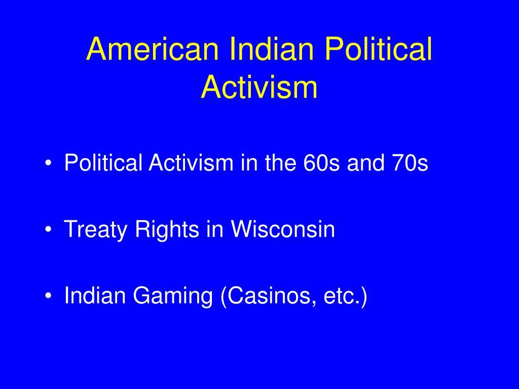 American Indian Political Activism