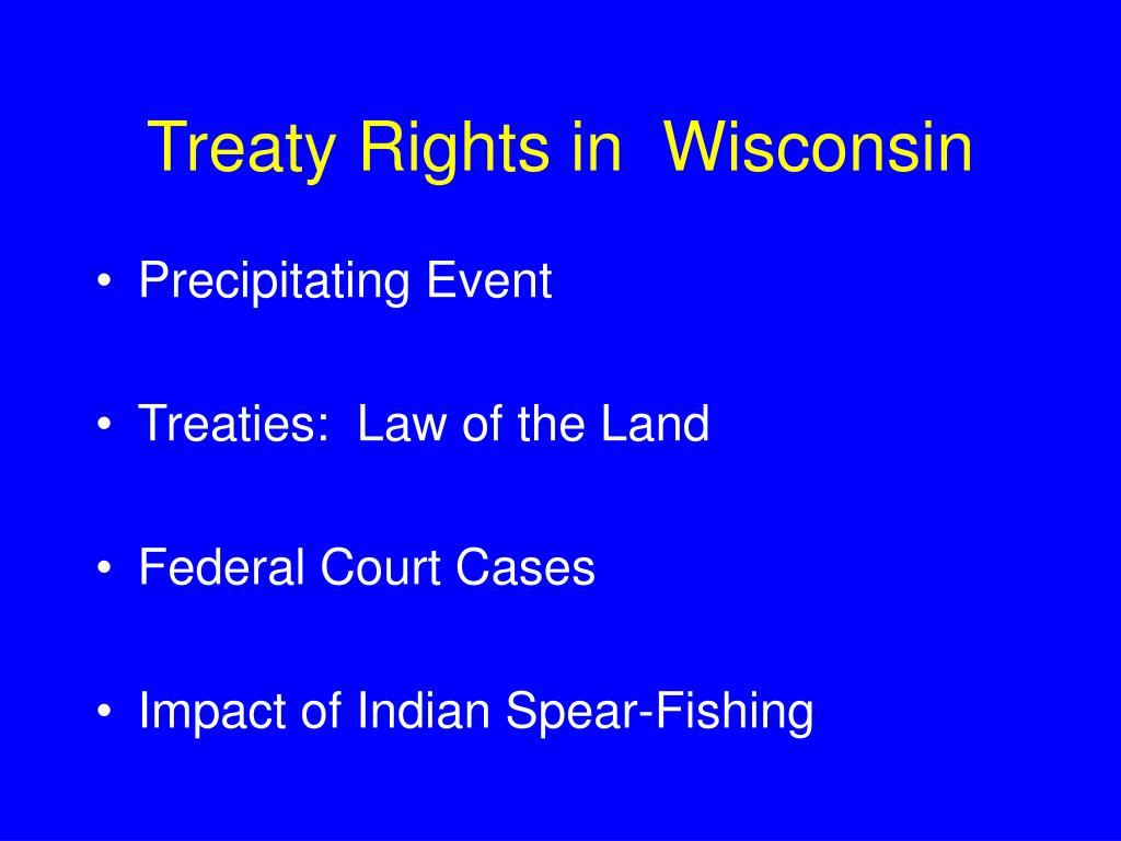 Treaty Rights in  Wisconsin