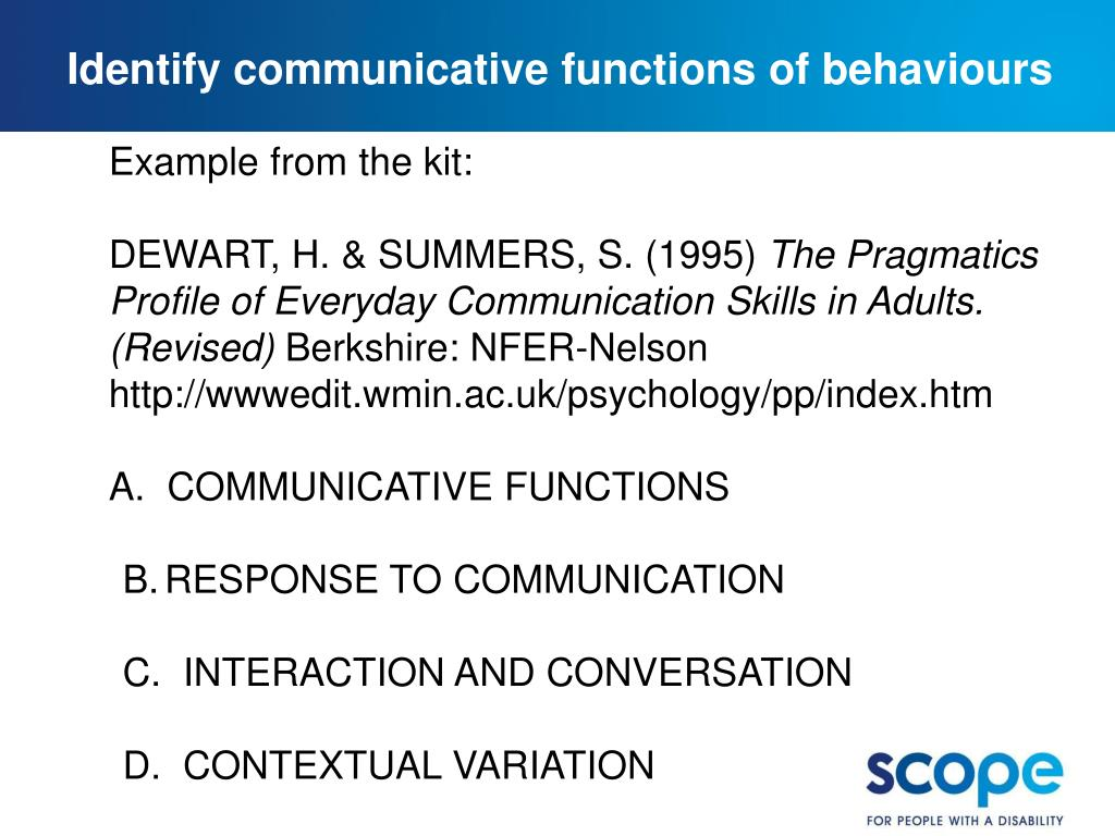 Identify communicative functions of behaviours