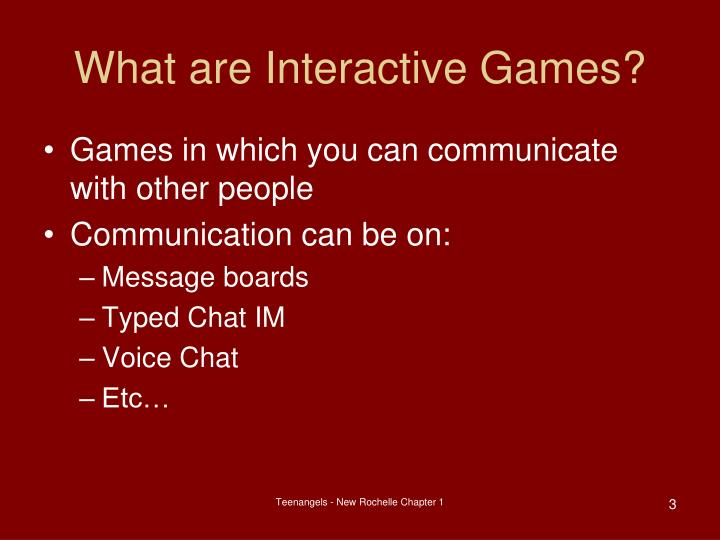 What are interactive games