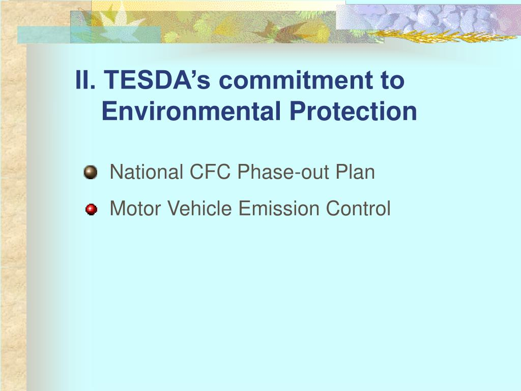 II. TESDA's commitment to Environmental Protection