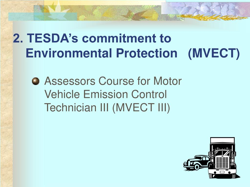 2. TESDA's commitment to Environmental Protection (MVECT)
