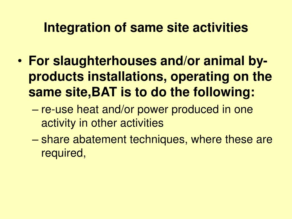 Integration of same site activities