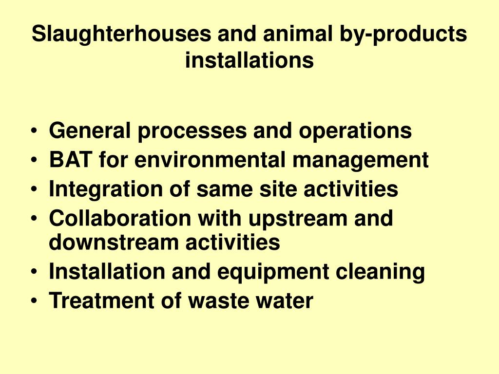Slaughterhouses and animal by-products installations