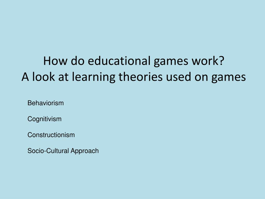 How do educational games work?