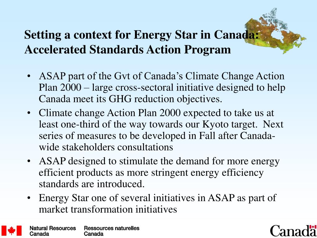 Setting a context for Energy Star in Canada:  Accelerated Standards Action Program